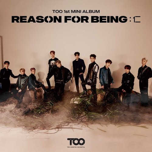 TOO (티오오) - REASON FOR BEING : 인(仁)
